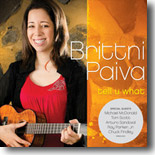 Brittni Paiva - Tell U What