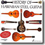 Various Artists - History of the Hawaiian Steel Guitar