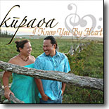 Kupaoa - I Know You By Heart