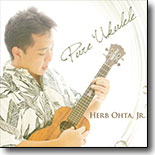 "Herb Ohta, Jr. - ""Pure `Ukulele"""