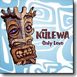 Kulewa - Only Love