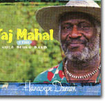 Taj Mahal & The Hula Blues Band - Hanapepe Dream