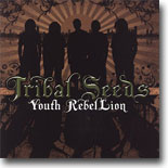 Tribal Seeds - Youth Rebel Lion