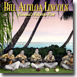 Bill Ali`iloa Lincoln - Hawai`i's Falsetto Poet