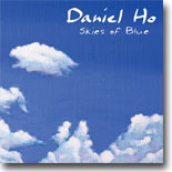 DANIEL HO - SKIES OF BLUE