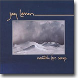 Jay Larrin - Mountain Love Songs