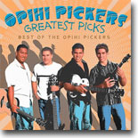 Opihi Pickers - Greatest Picks