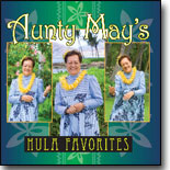 May Kamai - Auntie May's Hula Favorites