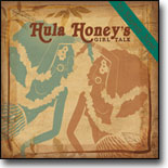 Hula Honeys - Girl Talk