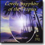 Jeff Teves Quartet - Lovely Sapphire of the Tropics
