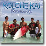Kolohe Kai - This is the Life