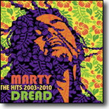 Marty Dread - The Hits: 2003~2010