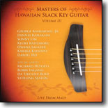 Various Artists - Masters Of Hawaiian Slack Key Guitar Vol 3