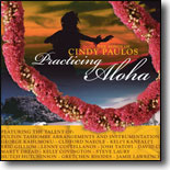 Various Artists - Practicing Aloha: The Songs of Cindy Paulos