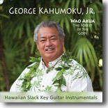 George Kahumoku, Jr. - Wao Akua : The Forest of the Gods