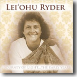 Lei`ohu Ryder - Journey Of Light...The Early Years