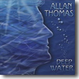 Allan Thomas - Deep Water
