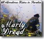 Marty Dread - It Sometimes Rains in Paradise
