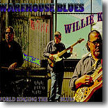 Willie K - Warehouse Blues