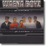 Waena Boyz - Get Up and Dance