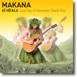 Makana (Matt Swalinkavich) - Ki ho`alu:Journey Of Hawaiian Slack Key