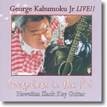 George Kahumoku Jr. - Footprints In The Poi