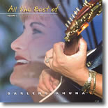 Darlene Ahuna - All The Best Of Darlene Ahuna Vol. 1