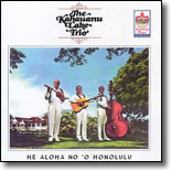 The Kahauanu Lake Trio - He Aloha No `O Honolulu