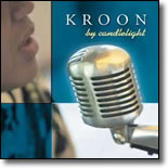 Kroon - By Candlelight