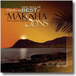 Makaha Sons - Heke Wale No - Only The Very Best Of