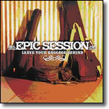 Epic Session - Leave Your Baggage Behind