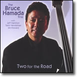 The Bruce Hamada Trio- Two For The Road