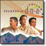 Manoa DNA - Follow Me