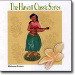 The Hawai`i Classic Series Vol. II - Hula