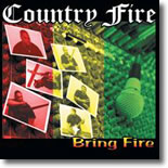 Country Fire - Bring Fire
