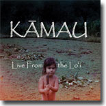 Kamau - Live From The Lo`i