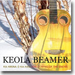 Keola Beamer - Ka Hikina O Ka Hau (The Coming of Snow)