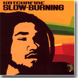Katchafire - Slow Burning