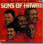 Sons of Hawaii : The Folk Music of Hawaii