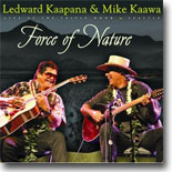 Force Of Nature w/ Mike Kaawa