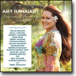 Amy Hanaiali`i:Friends and Family of Hawai`i