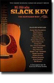 Slack Key: The Hawaiian Way