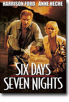 Harrrison Ford / Ann Heche - SIX DAYS SEVEN NIGHTS